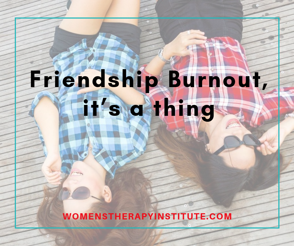friendship burnout