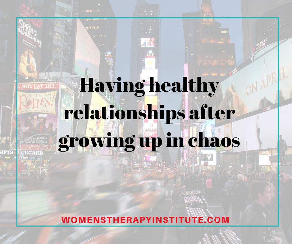 healthy relationships after chaos