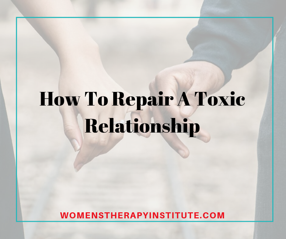 repair toxic relationship